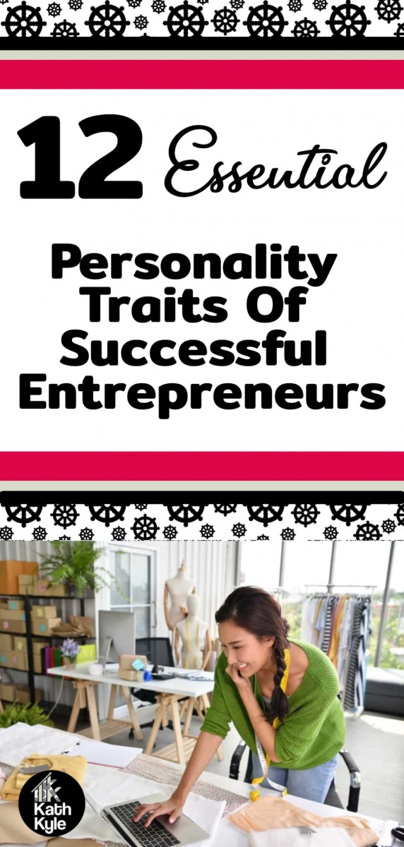 12 Essential Personality Traits Of Successful Entrepreneurs