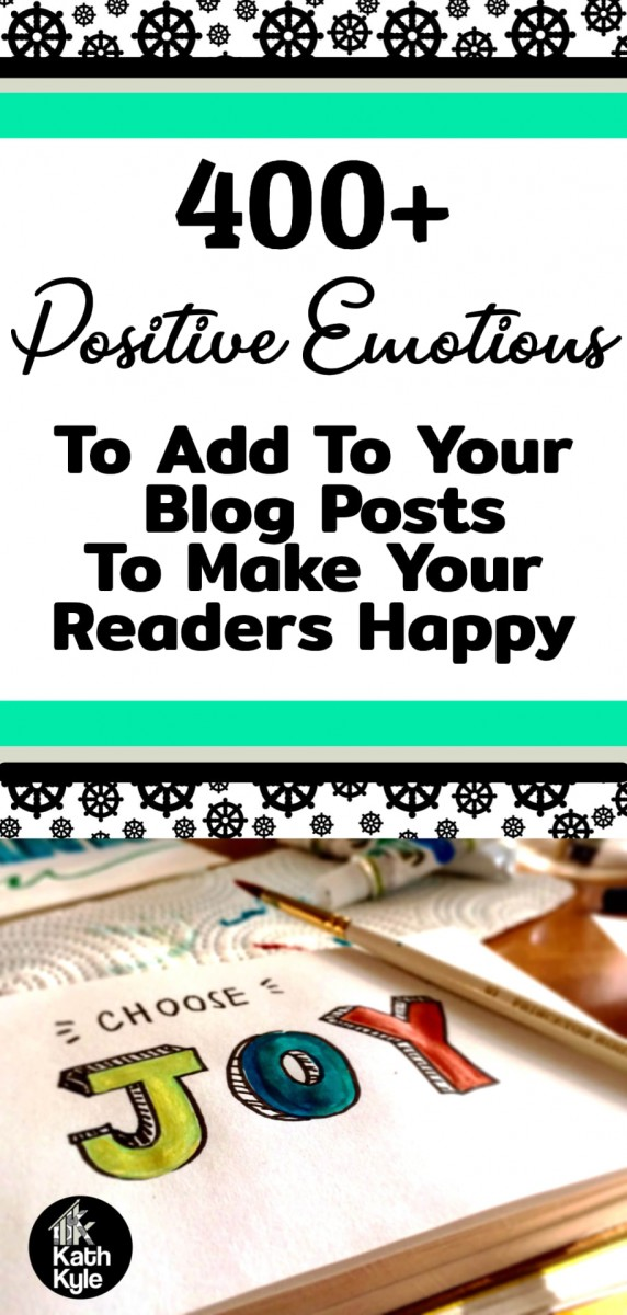 400+ Positive Emotions List: Happy Feelings Words For High Energy