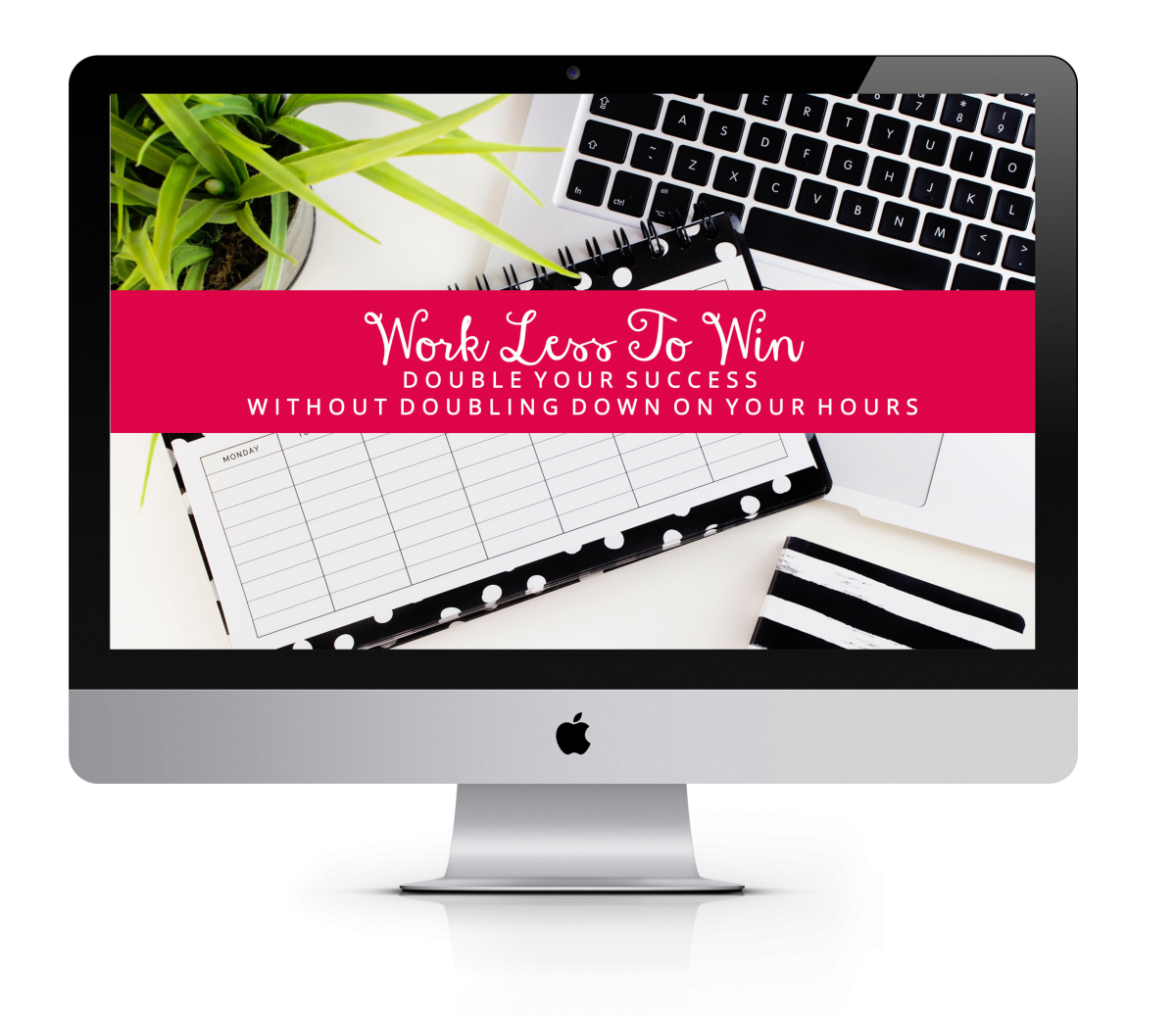 Work Less To Win By Kath Kyle