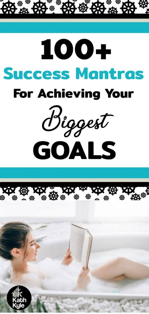 100+ Success Mantras For Achieving Your Biggest Goals