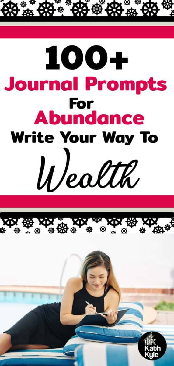 100+ Journal Prompts For Abundance: Write Your Way To Wealth