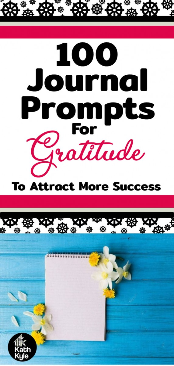 100+ Journal Prompts For Gratitude: Attract More Success