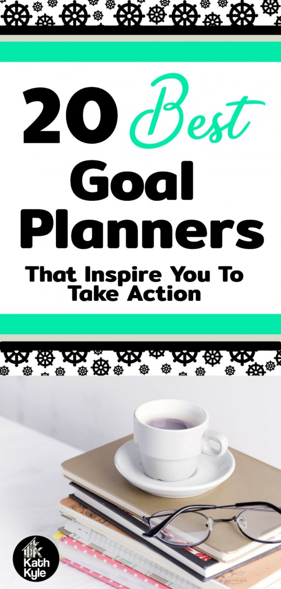 20 Best Goal Planners That Inspire You To Take Action