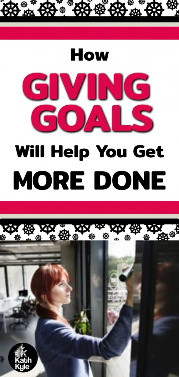 Giving Goals: How To Set Business Goals The Right Way (Part 3)