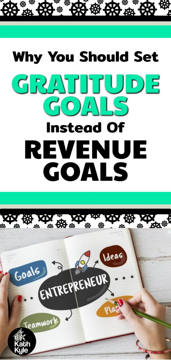 Gratitude Goals: How To Set Goals And Achieve Them (Part 2)