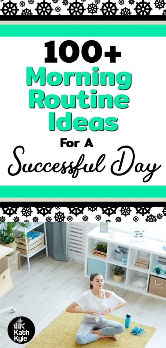 100+ Morning Routine Ideas For A Successful Day