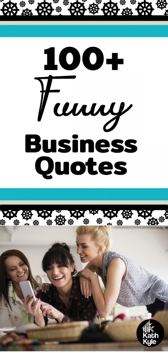 100+ Funny Business Quotes That Make People Laugh