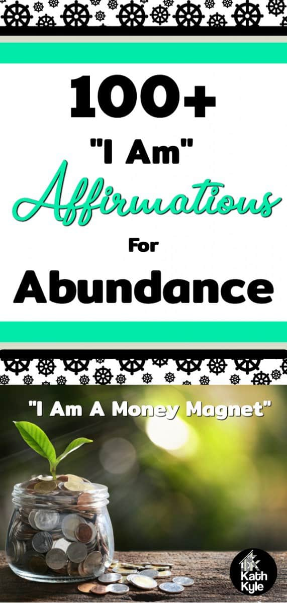100+ I Am Affirmations For Abundance: I Am A Money Magnet