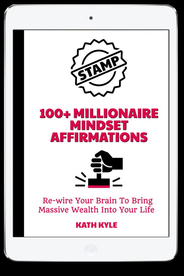 100+ Millionaire Mindset Affirmations (1)
