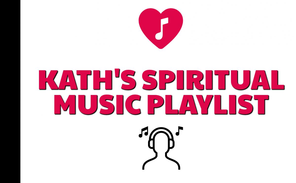 Kath's Spiritual Music Playlist