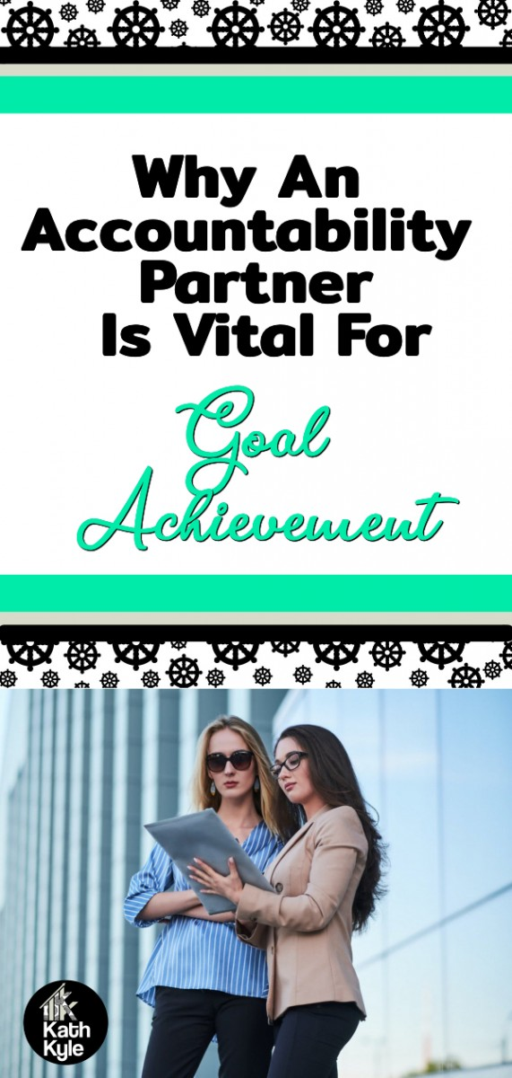 Why An Accountability Partner In Goal Achievement Is Vital