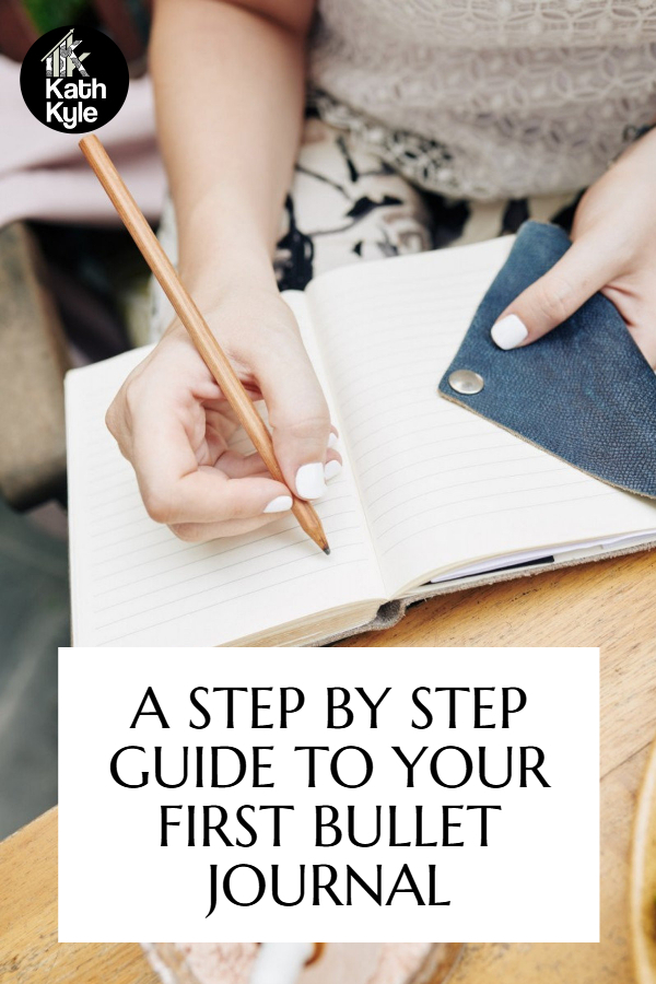 How To Start A Simple Bullet Journal: 5 Easy Steps