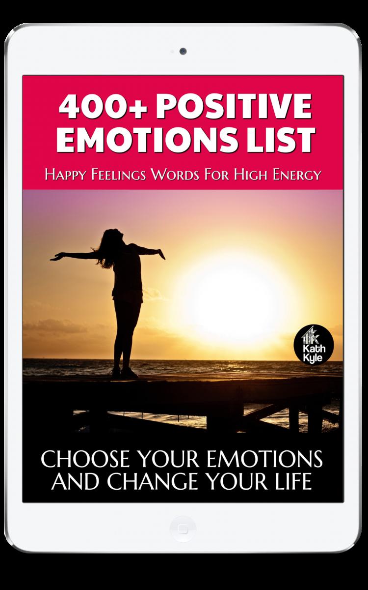 400+ Positive Emotions List