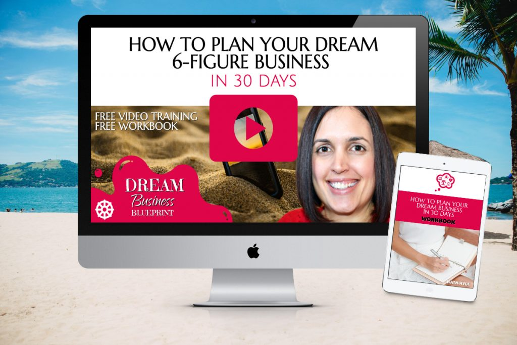 How To Plan Your Dream 6-Figure Business In 30 Days