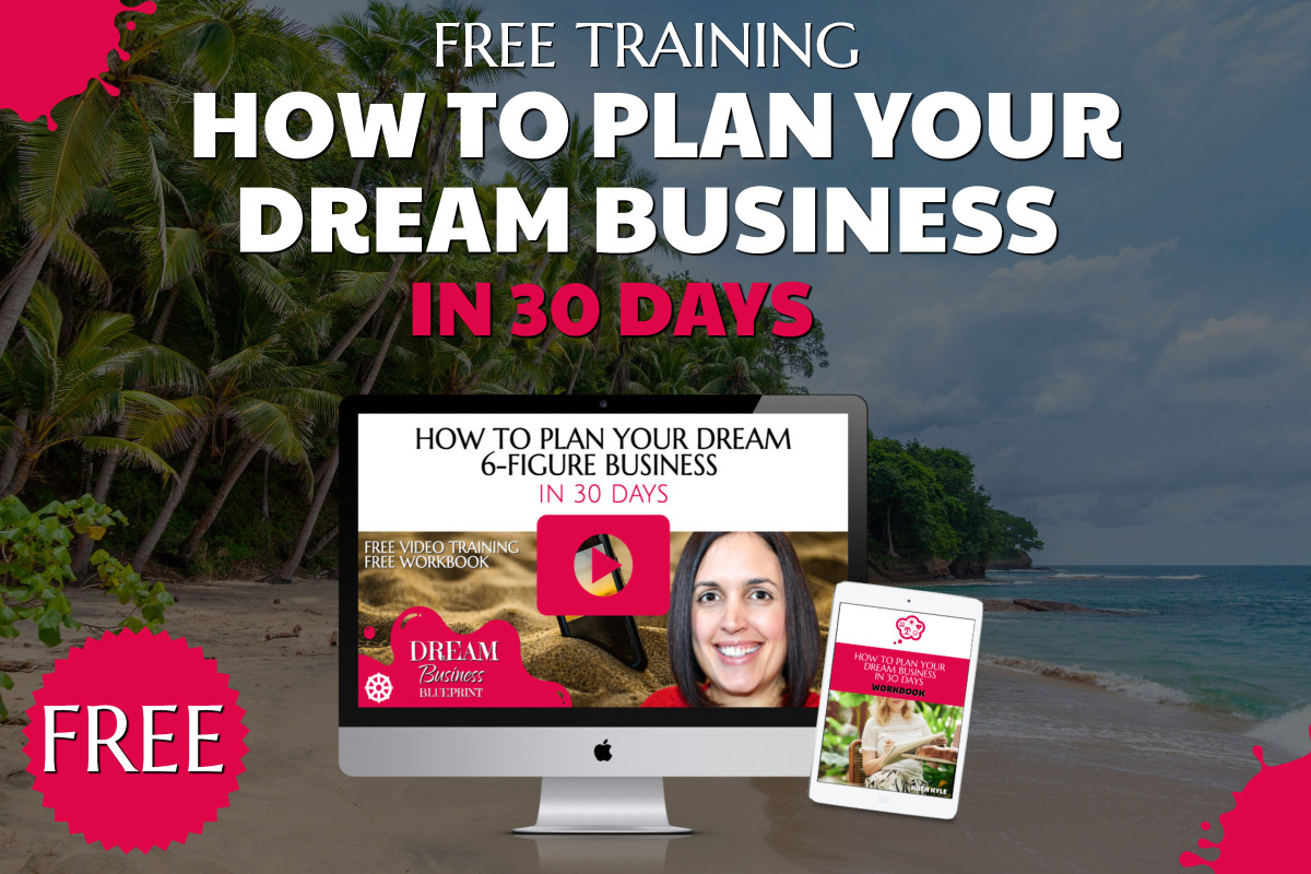 How To Create Your Dream Business In 30 Days