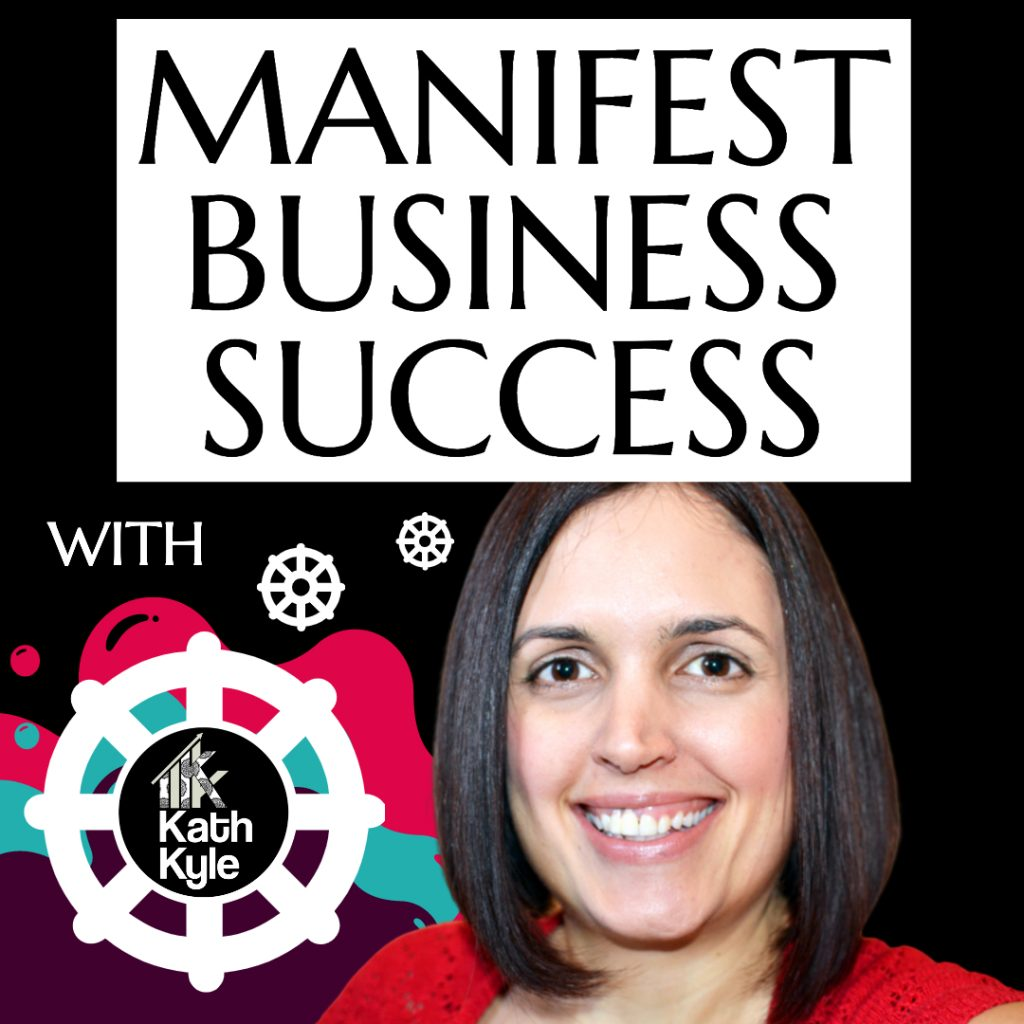 Manifest Business Success Podcast Art Work