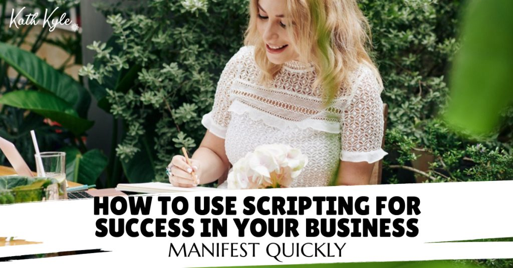 How To Use Scripting For Success (This Changed My Entire Life)