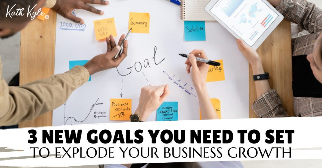 3G Goals: 3 ESSENTIAL Business Goals You Need To Set For Growth