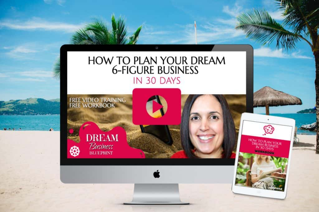 How To Plan Your Dream 6-Figure Business In 30 Days workshop