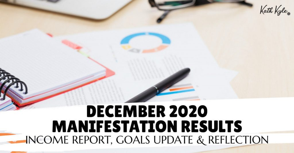 December 2020 Manifestation RESULTS: Income Report, Goals Update & Reflection