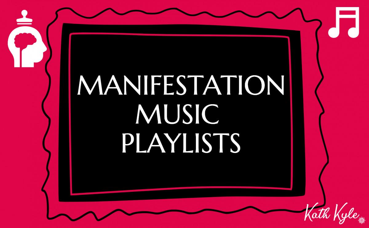 Manifestation Music Playlists