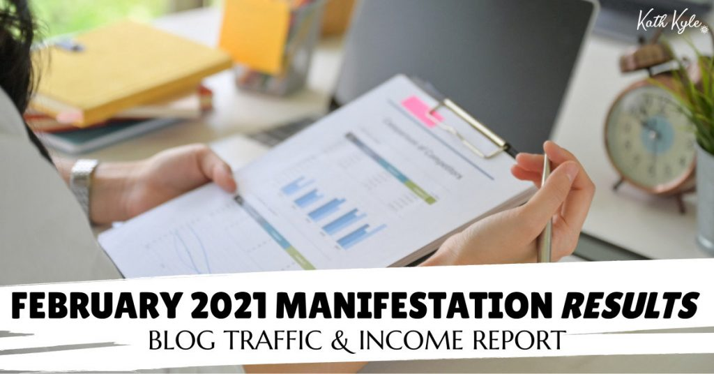 February 2021 Manifestation RESULTS: Growth & Monthly Income Report