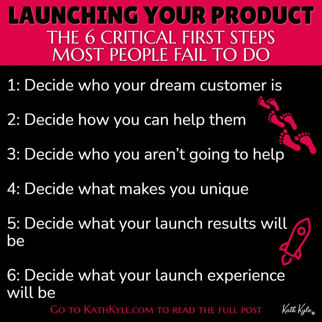 Launching Your Product: The Critical First Steps Most People Fail To Do