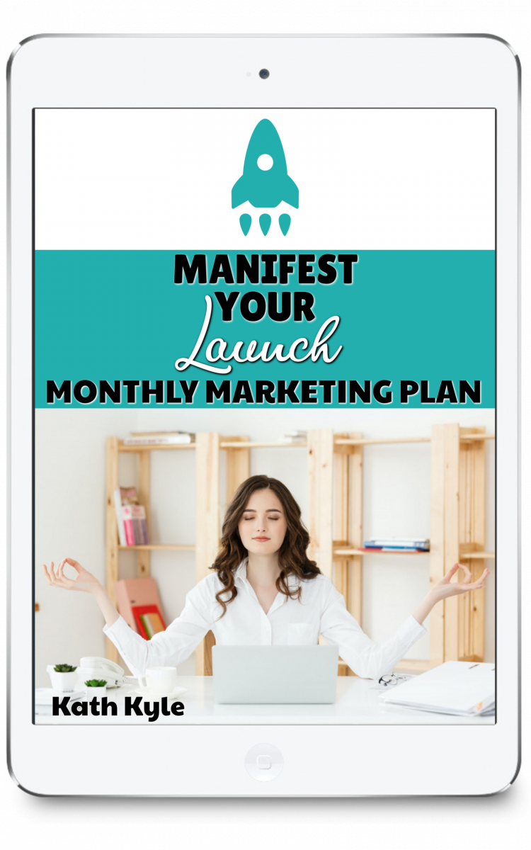 Manifest-Your-Launch Monthly Marketing Plan