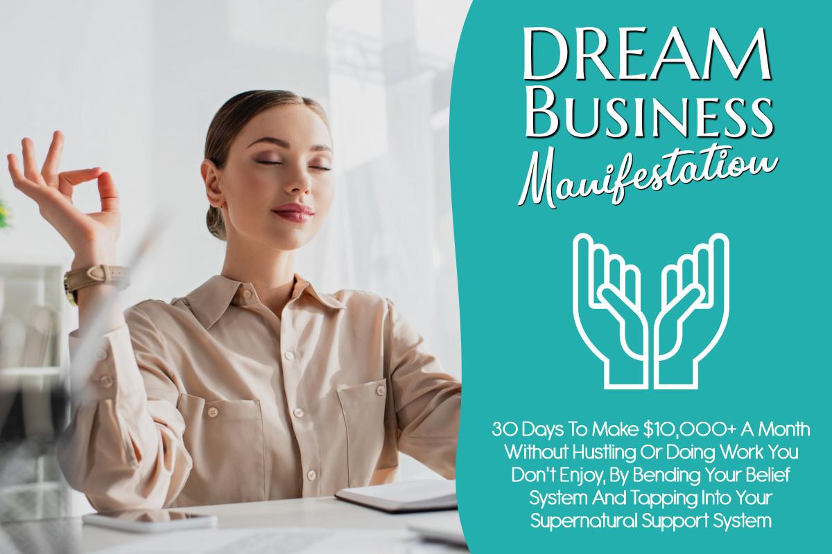 Dream Business Manifestation
