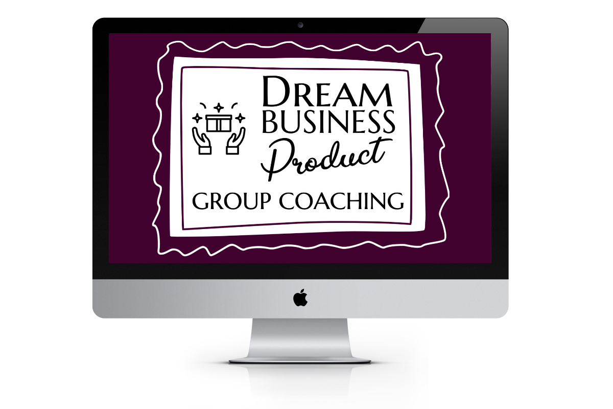 Dream Business Product Group Coaching