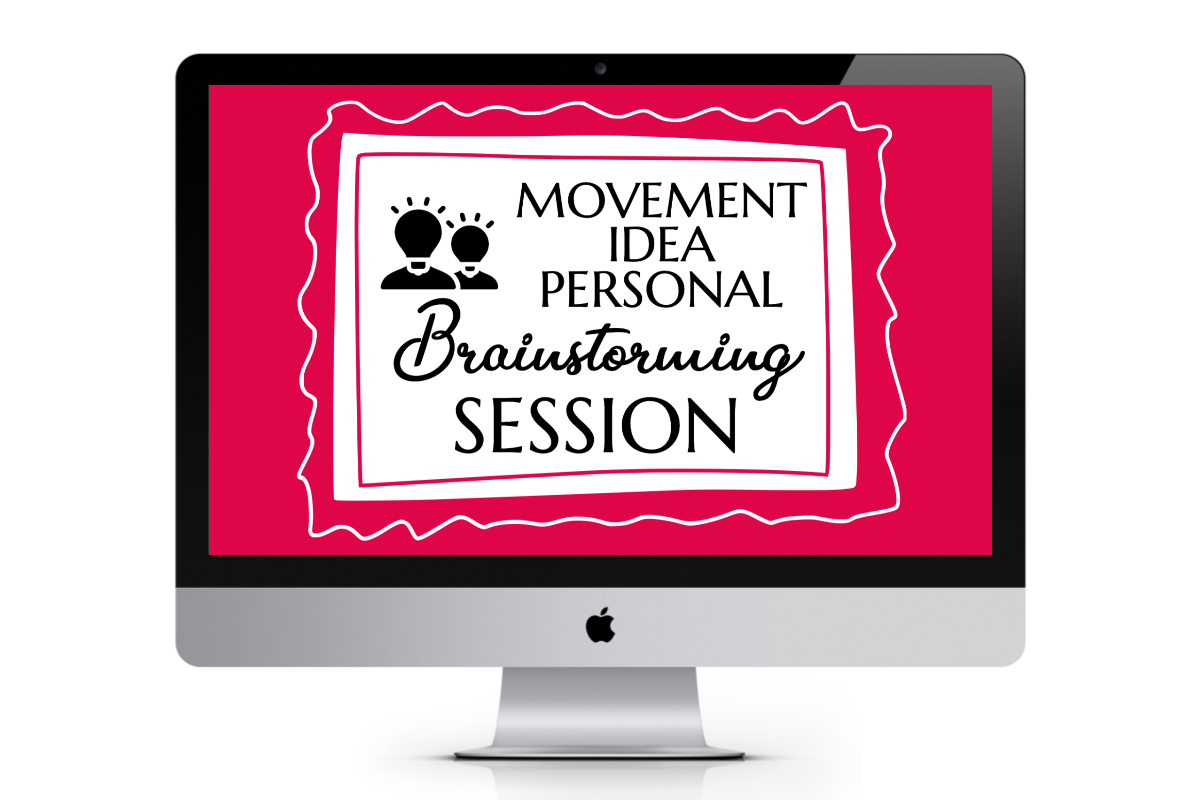 Movement Idea Personal Brainstorming Session