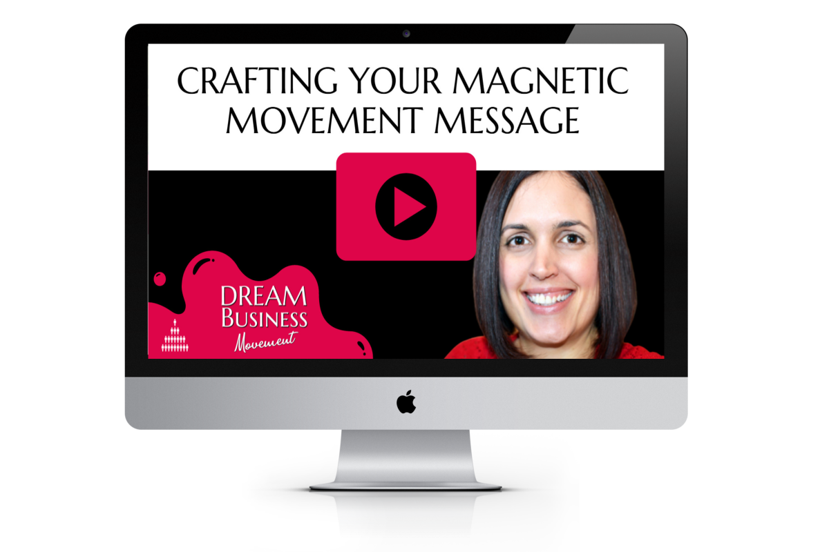 Crafting Your Magnetic Movement Message - MAC
