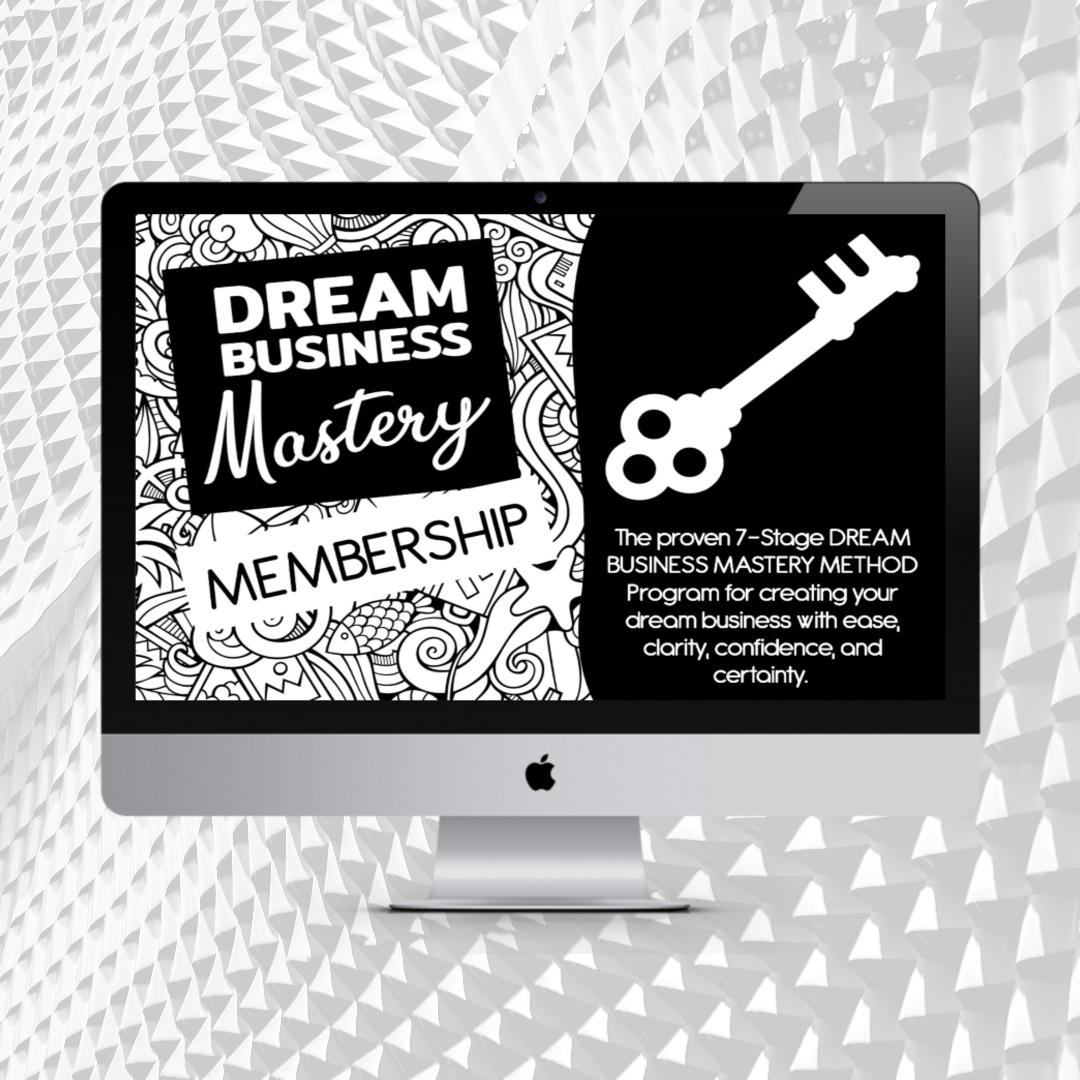 Dream Business Mastery